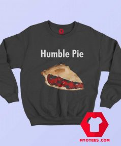 Humble Pie Unisex Sweatshirt On Sale