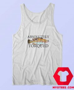Old Fish Art Absolutely Torqued Unisex Tank Top