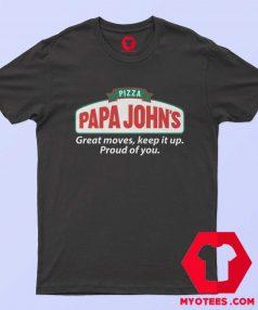 Pizza Papa Johns Quote Parody Unisex T Shirt