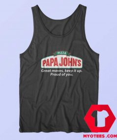 Pizza Papa Johns Quote Parody Unisex Tank Top
