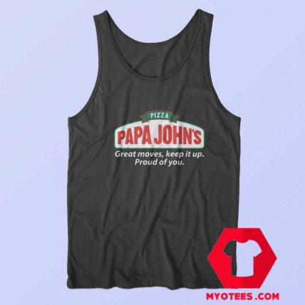 Pizza Papa Johns Quote Parody Unisex Tank Top