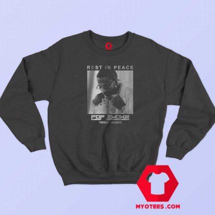 Rest in Peace Rapper Pop Smoke Unisex Sweatshirt