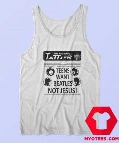 Teens Want Beatles Not Jesus Unisex Tank Top