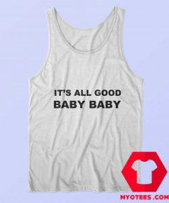 Awesome It's All Good Baby Baby Tank Top