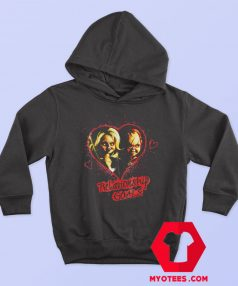 Chucky And Tiffany Relationship Goals Hoodie