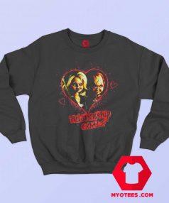 Chucky And Tiffany Relationship Goals Sweatshirt