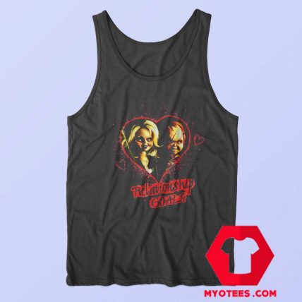 Chucky And Tiffany Relationship Goals Tank Top