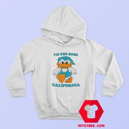 Donald Duck Im The Boss California Unisex Hoodie