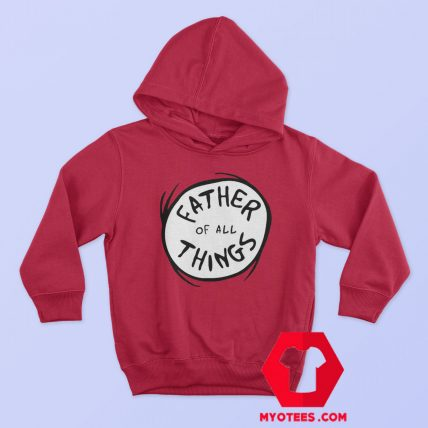 Dr. Seuss Father of all Things Red Hoodie