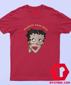 Embrace Your Betty Boop Cartoon Vintage T Shirt