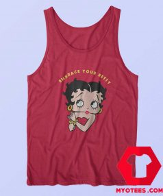Embrace Your Betty Boop Cartoon Vintage Tank Top