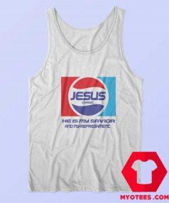 Jesus Christ Savior And My Refreshment Pepsi Tank Top