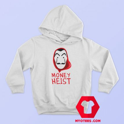 Mask Money Heist La Casa De Papel Hoodie