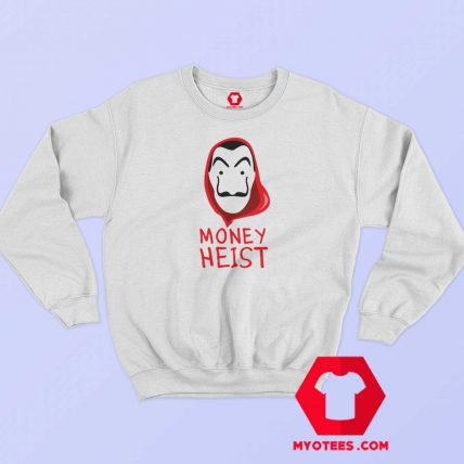 Mask Money Heist La Casa De Papel Sweatshirt