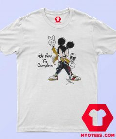 Mickey Mouse Queen We Are The Champions T Shirt