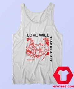 Now Love Will Tear Us Apart Unisex Tank Top