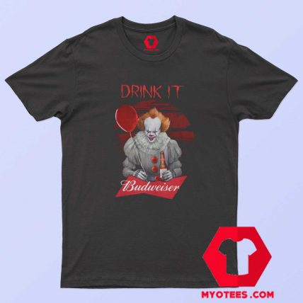 Pennywise Drink IT Budweiser Unisex T Shirt