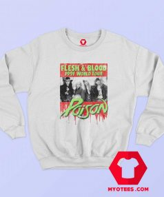 Poison Flesh Blood World Tour 1991 Sweatshirt