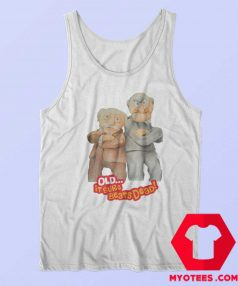 Vintage Statler And Waldorf Quotes Tank Top