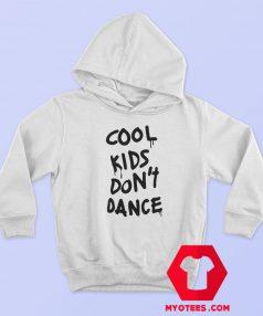 Zayn Malik Cool Kids Dont Dance Hoodie