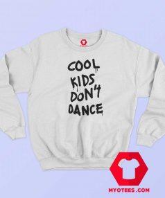 Zayn Malik Cool Kids Dont Dance Sweatshirt