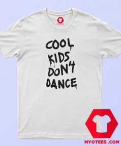 Zayn Malik Cool Kids Dont Dance T Shirt