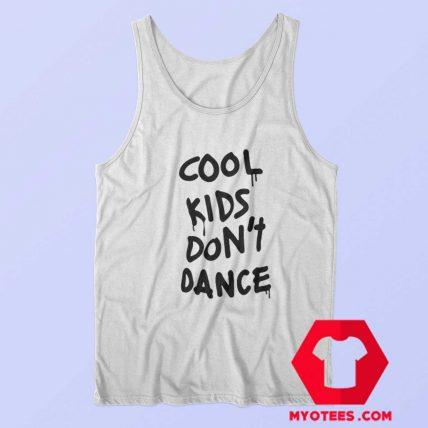 Zayn Malik Cool Kids Dont Dance Tank Top