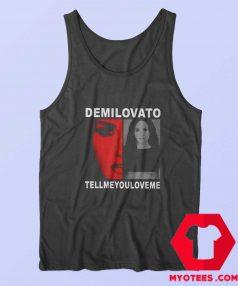 Demi Lovato Tell Me You Love Me Tour Tank Top
