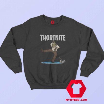Funny Fat Thor Thortnite Fortnite Unisex Sweatshirt