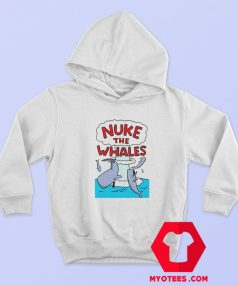 Funny Nuke The Whales Breathable Unisex Hoodie
