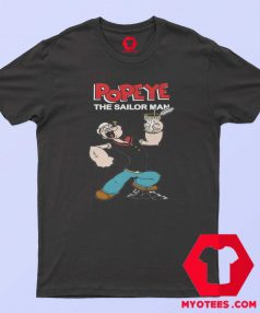 Funny Popeye The Sailor Man Vintage T Shirt