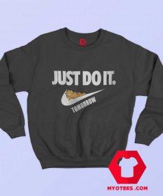 Garfield Just Do It Tomorrow Parody Sweatshirt