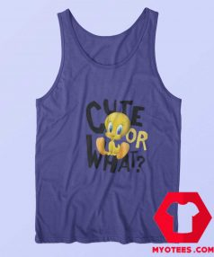 Looney Tunes Tweety Cute or What Tank Top