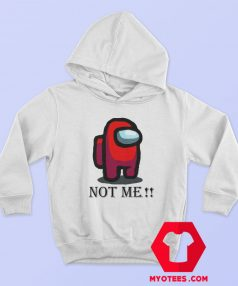 Not Me Among Us Funny Game Hoodie