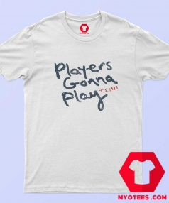 Taylor Swift 1989 Players Gonna Play Unisex T Shirt