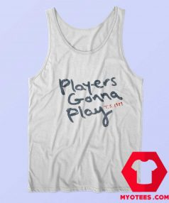 Taylor Swift 1989 Players Gonna Play Unisex Tank Top