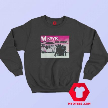 The Misfits Walk Among Us Vinyl Cd Sweatshirt