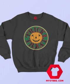 Trick or Treat Jack O Lantern Happy Haloween Sweatshirt