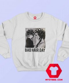 Be Famous Women Badha Rolled Bad Hair Day Sweatshirt