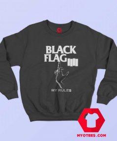 Black Flag My Rules Punk Band Sweatshirt