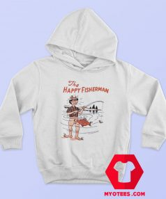 Funny The Happy Fisherman Unisex Hoodie