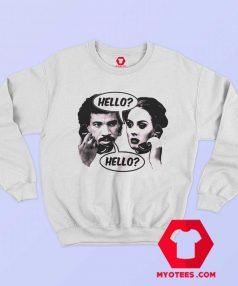 Hello Lionel Adele Funny Parody Sweatshirt