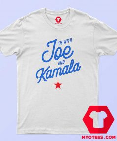 Im With Joe And Kamala US Presidential T Shirt