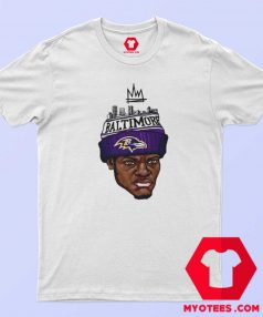 Lamar Jackson King Work Baltimore Ravens T Shirt