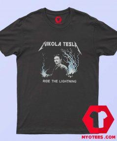 Nikola Tesla Ride The Lightning Unisex T Shirt