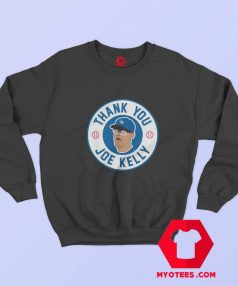 Thank You Joe Kelly Awesome Unisex Sweatshirt