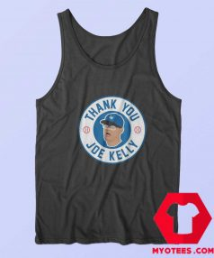 Thank You Joe Kelly Awesome Unisex Tank Top