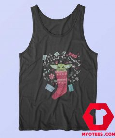 All I Want For Christmas Baby Yoda Tank Top