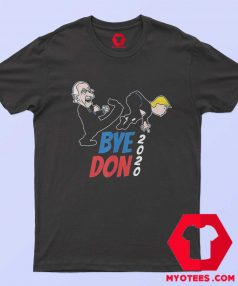 Bye Don Joe Biden Kicking Trump 2020 T Shirt