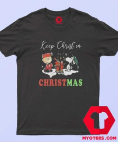 Charlie And Snoopy Keep Christ In Christmas T Shirt